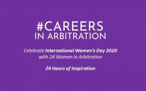 Celebrate International Women's Day 2020 with 24 Women in Arbitration