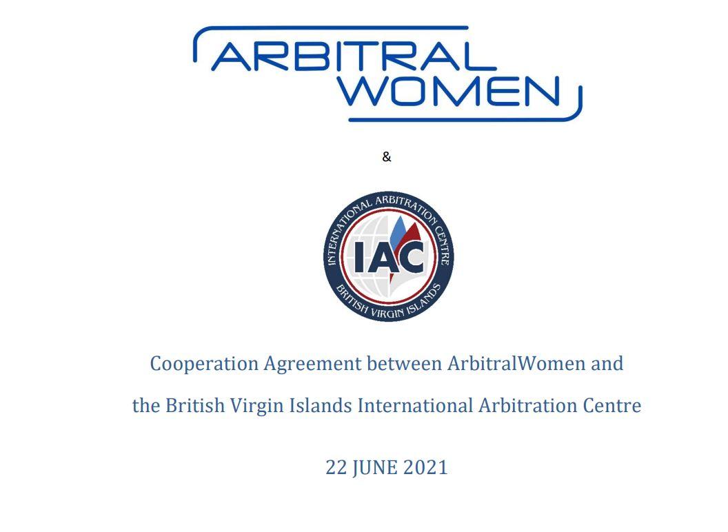 ArbitralWomen Formalizes Cooperation Relationship with the British Virgin Islands International Arbitration Centre!